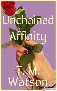 Unchained Affinity