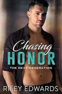 Chasing Honor (The Next Generation Book 2) - Published on Oct, 2018