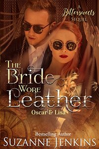 The Bride Wore Leather: A Bittersweets Sequel - Published on Jun, 2018