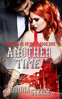 Another Time (Guardians of Now Book 1) - Published on Mar, 2017