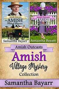 Amish Village Mystery Collection: Amish Outcasts