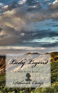 Lady Legend (Wild Hearts Book 2)