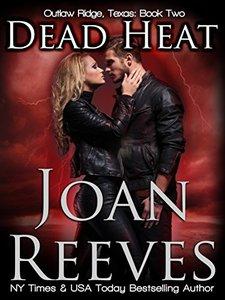 Dead Heat (Outlaw Ridge, Texas Book 2) - Published on Nov, 2017