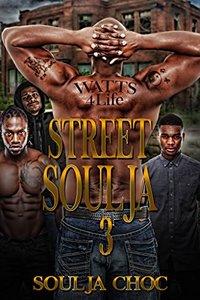 Street Soulja (Street Soulja  Book 3)