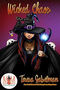 Wicked Chaos: Magic and Mayhem Universe - Published on Oct, 2019