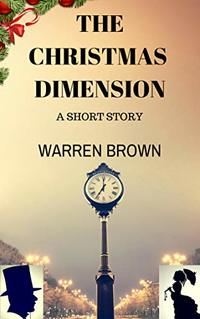 The Christmas Dimension: A Short Story