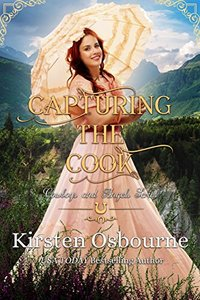 Capturing the Cook (Cowboys and Angels Book 20) - Published on Jun, 2018