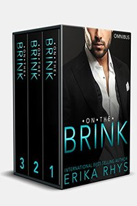 On the Brink: Complete Boxed Set: A New Adult Love Triangle Series