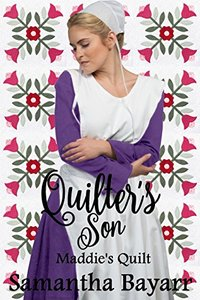 Amish Romance: The Quilter's Son: Maddie's Quilt
