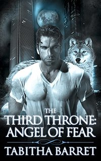 The Third Throne: Angel of Fear - Published on Apr, 2017