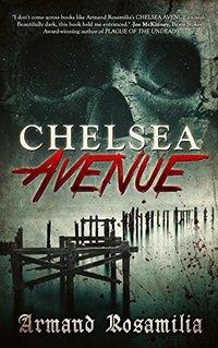 Chelsea Avenue : A Supernatural Thriller - Published on Sep, 2015