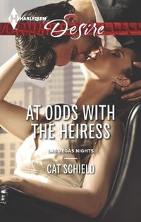 At Odds with the Heiress: An Enemies to Lovers Romance (Las Vegas Nights Book 1)