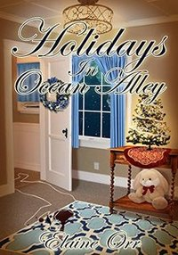 Holidays in Ocean Alley: Ninth in the Jolie Gentil Series (Jolie Gentil Cozy Mystery Series Book 9)