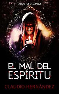 El mal del espíritu (Spanish Edition)
