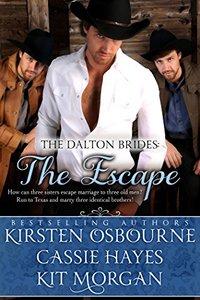The Escape (A Prologue): A Mail Order Bride Romance (The Dalton Brides Book 1) - Published on Dec, 2014