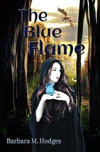 The Blue Flame (Daradawn Fantasy Series Book Book 1)