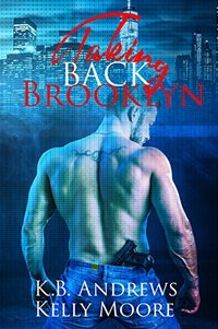 Taking Back Brooklyn (Brooklyn Series Book 2)