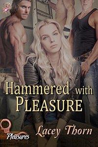 Hammered With Pleasure (Pleasures Book 11)