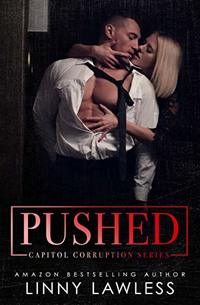 PUSHED (Capitol Corruption Series Book 1)