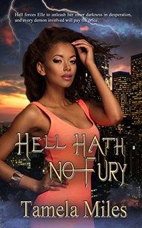 Hell Hath No Fury (Hell On Heels Series)