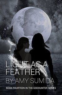 Light as a Feather (Book 14 in The Godhunter Series)