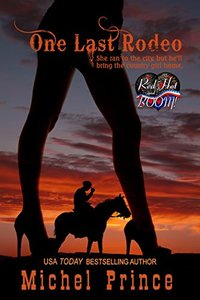 One Last Rodeo: A Red Hot and BOOM! Story