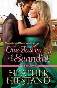 One Taste of Scandal (Redcakes Book 2)