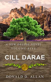 Cill Darae (A New Druids Series Book 5)