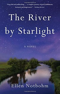 The River by Starlight: A Novel