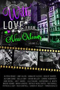 With Love From New Orleans: Volume 2 - Published on May, 2019