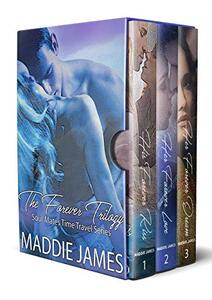 The Forever Trilogy (Soul Mates Time Travel Series Book 0)