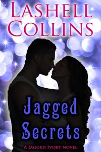 Jagged Secrets (Jagged Ivory Series Book 4)