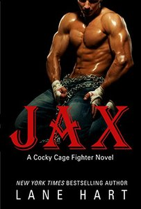 Jax (A Cocky Cage Fighter Novel Book 1)