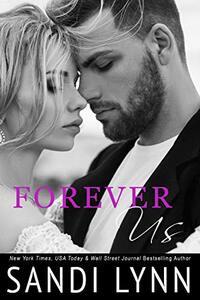 Forever Us (Forever Trilogy, #3) - Published on Nov, 2013