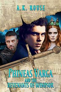 Phineas Varga and the Revenants of Windsor