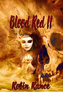 Blood Red II: The Curse