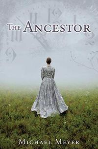 The Ancestor: A Journey In Time Reveals A Family Mystery