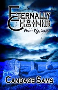 Eternally Chained (Night Watchers)