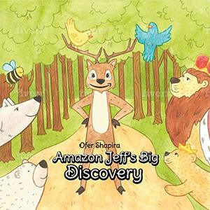 Amazon Jeff's Big Discovery: Jeff the charming deer searches for his special skill in the Amazon rainforests