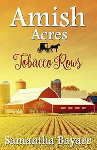 Amish Acres: Tobacco Rows: Amish Romance