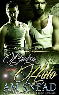 Broken Halo (Wander Lust - Book 2)