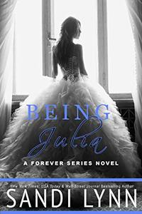 Being Julia (Forever Trilogy)