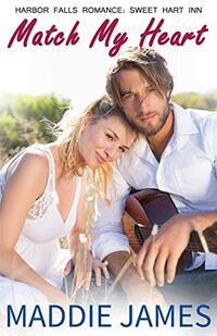 Match My Heart (A Harbor Falls Romance Book 5)
