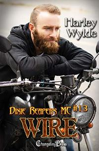 Wire (Dixie Reapers MC 13): Bad Boys - Published on Oct, 2019