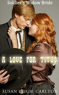 A Love for Titus (Widow Mail Order Brides Book 5)