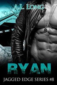 Ryan: Jagged Edge Series #8 (Alpha-Male Romance Suspense, Military)