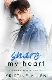 Snare My Heart: A Straight Wicked Novel - Published on Feb, 2019