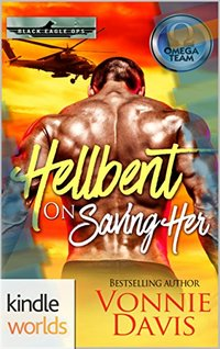 The Omega Team: Hellbent on Saving Her (Kindle Worlds Novella)
