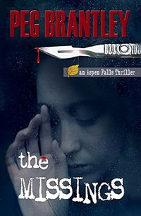 THE MISSINGS (Aspen Falls Thrillers Book 2) - Published on Oct, 2012
