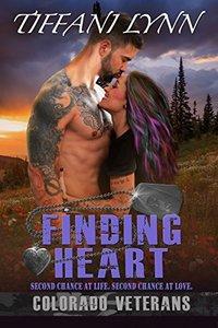 Finding Heart (Colorado Veterans Book 2)